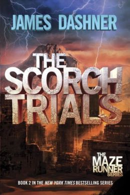 The Scorch Trials James Dashner